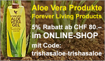 Aloe Vera Produkte - Forever Living Products